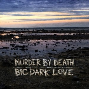 Big Dark Love (LP+MP3)