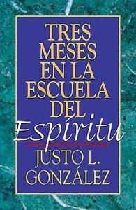 Tres Meses En La Escuela del Espiritu: Estudio Sobre Hechos
