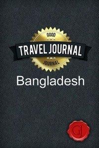 Travel Journal Bangladesh
