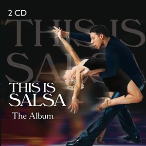 This is Salsa - The Album