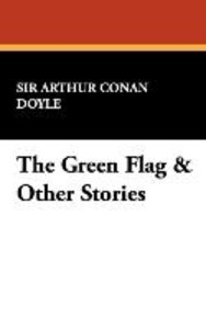 The Green Flag & Other Stories