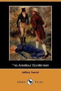 The Amateur Gentleman (Dodo Press)