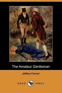 The Amateur Gentleman (Dodo Press)