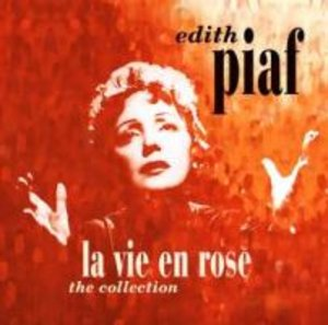 La Vie En Rose-The Collection