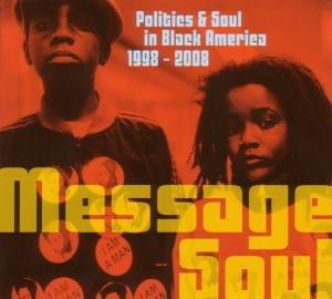 Message Soul:Politics & Soul in Black America 1998