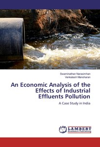 An Economic Analysis of the Effects of Industrial Effluents Poll