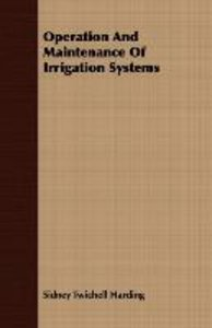 Operation And Maintenance Of Irrigation Systems