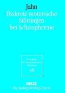 Diskrete motorische Störungen bei Schizophrenie
