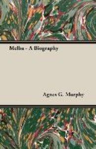 Melba - A Biography
