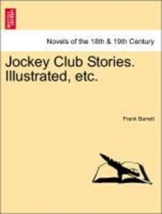 Jockey Club Stories. Illustrated, etc.