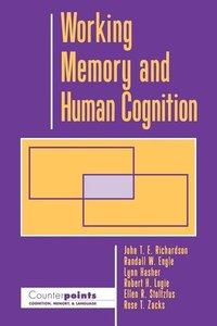 Richardson, J: WORKING MEMORY & HUMAN COGNITI