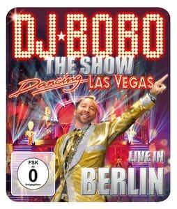 Dancing Las Vegas-The Show Live In Berlin