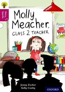 Oxford Reading Tree Story Sparks: Oxford Level 10: Molly Meacher