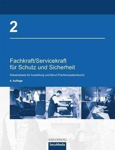 Fachkraft/Servicekraft für Schutz und Sicherheit. Band 2