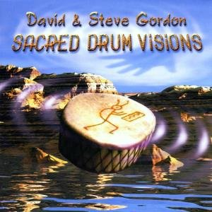 Gordon, D: Sacred Drum Visions