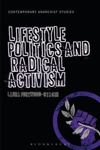 Lifestyle Politics and Radical Activism