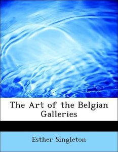 The Art of the Belgian Galleries