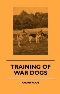 Training Of War Dogs