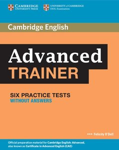 Cambridge Certificate in Advanced English Trainer. Practice Test