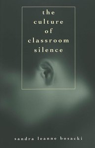 The Culture of Classroom Silence