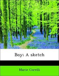 Boy; A sketch