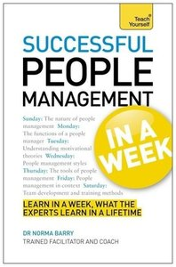 Teach Yourself Successful People Management in a Week