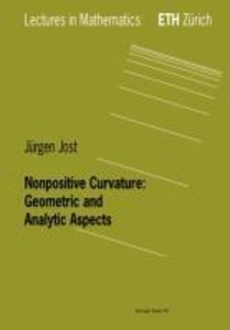 Nonpositive Curvature: Geometric and Analytic Aspects