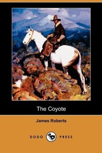 The Coyote (Dodo Press)