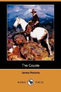 The Coyote (Dodo Press)