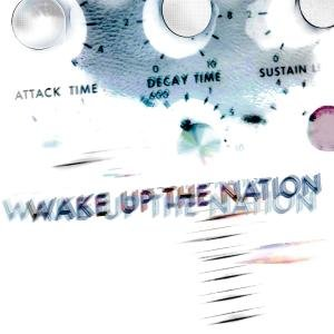 Wake Up The Nation