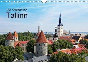 Die Altstadt von Tallinn (Wandkalender 2016 DIN A4 quer)