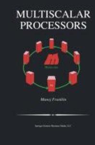 Multiscalar Processors