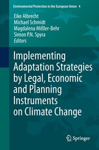 Implementing Adaptation Strategies by Legal, Economic and Planni