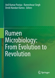 Rumen Microbiology: From Evolution to Revolution