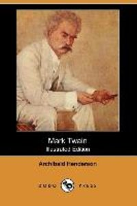 Mark Twain (Illustrated Edition) (Dodo Press)