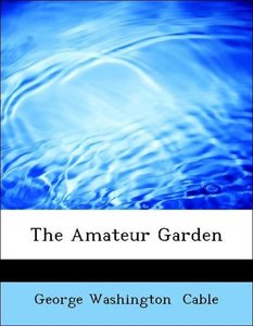The Amateur Garden
