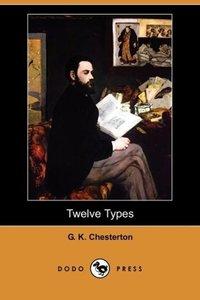 Twelve Types (Dodo Press)