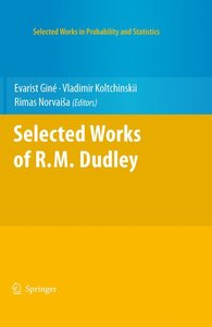 Selected Works of R.M. Dudley