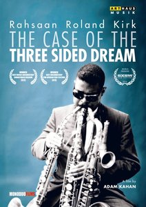 Rahsaan R.Kirk: The Case of the 3 sided dream