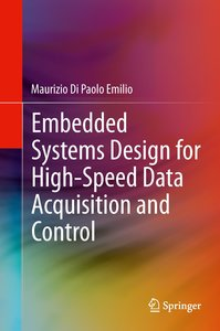 Embedded Systems Design for High-Speed Data Acquisition and Cont