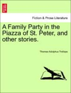 A Family Party in the Piazza of St. Peter, and other stories. Vo