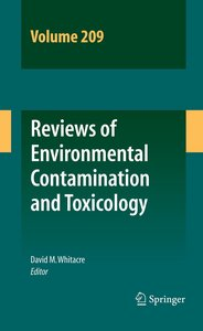 Reviews of Environmental Contamination and Toxicology Volume 209