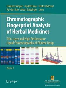 Chromatographic Fingerprint Analysis of Herbal Medicines Volume
