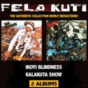 Ikoyi Blindness/Kalakuta Show (Remastered)