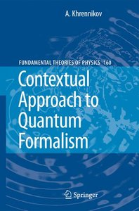 Contextual Approach to Quantum Formalism
