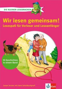 Die kleinen Lesedrachen: Wir lesen gemeinsam!