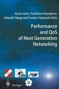 Performance and QoS of Next Generation Networking