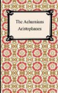 Aristophanes: Acharnians