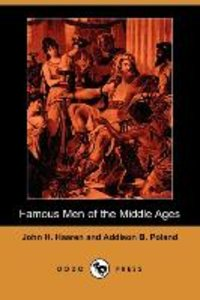 Famous Men of the Middle Ages (Dodo Press)