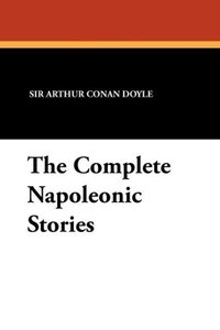 The Complete Napoleonic Stories
